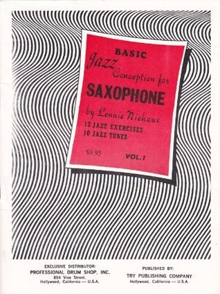 BASIC JAZZ CONCEPTION FOR SAXOPHONE: Vol. 1  by  Lennie Niehaus