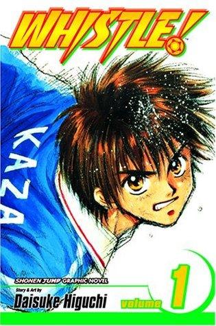 Whistle!, Vol. 1: Break Through Daisuke Higuchi
