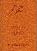Rogue Elephant Transforming Negative Emotions  by  Beryl Pogson