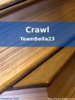 Crawl  by  TeamBella23