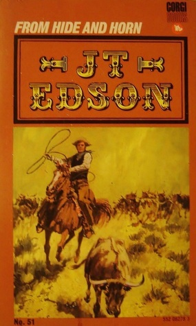 From Hide And Horn J.T. Edson