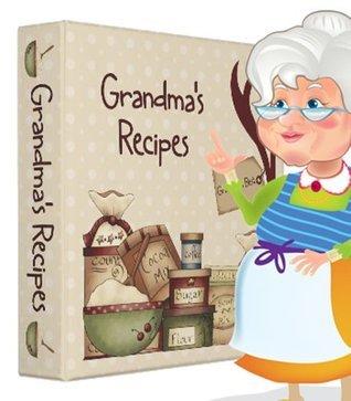 Grandmothers Cookbook Bee Baschak
