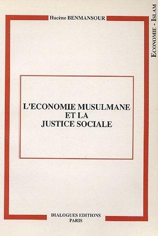 LEconomie musulmane et la justice sociale Hacène Benmansour