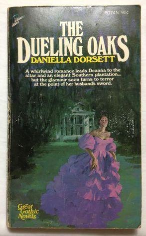 The Dueling Oaks Daniella Dorsett