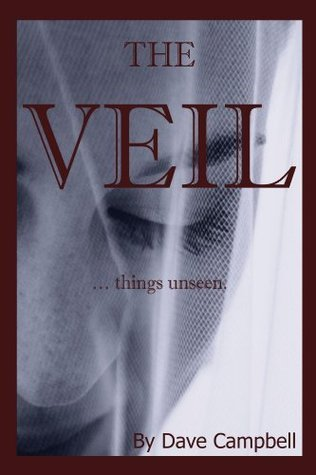 The Veil  by  Dave Campbell