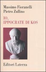 Io, Ippocrate di Kos  by  Massimo Fioranelli