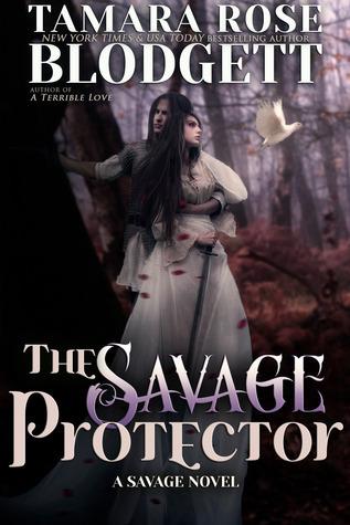 The Savage Protector (Savage, #5) Tamara Rose Blodgett