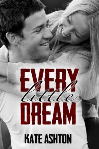 Every Little Dream (Second Chances, #3) Kate  Ashton