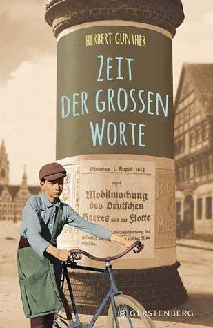 Zeit der großen Worte Herbert Günther