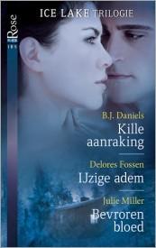 Ice Lake trilogie  by  B.J. Daniels