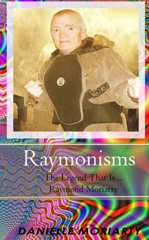 Ramonisms  by  Danielle Moriarty