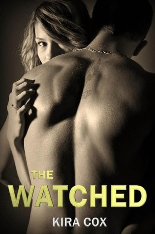 The Watched Kira Cox