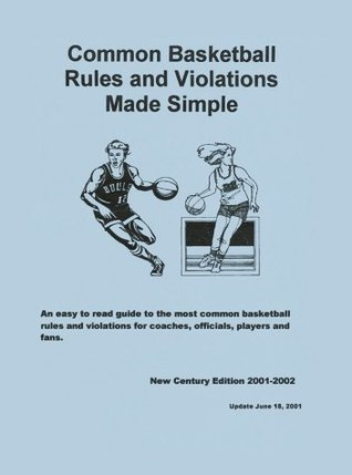 Basketball Rules and Violations Made Simple  by  Fred Bies