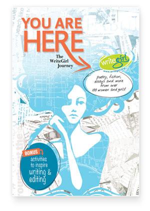 You are HERE: The WriteGirl Journey Keren Taylor