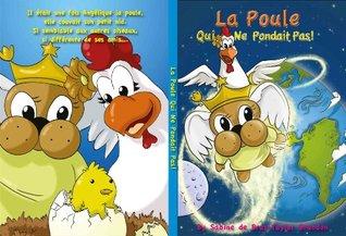 CHERUBINE &  LA POULE QUI NE PONDAIT PAS   by  Sabine de Brus