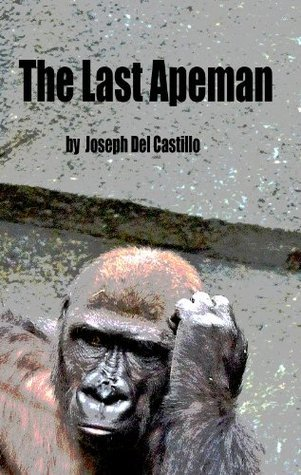 The Last Apeman Joseph Del Castillo