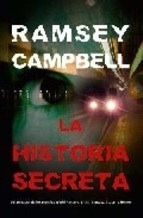 La historia secreta/ Secret Story (Eclipse) Ramsey Campbell
