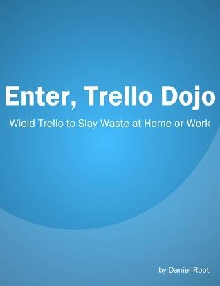 Enter, Trello Dojo Daniel Root