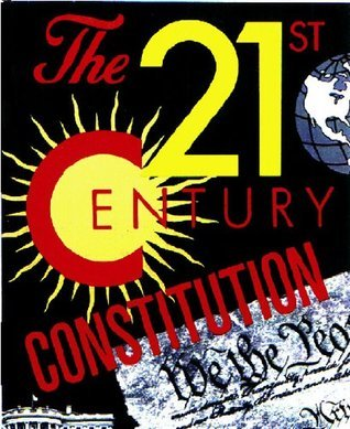 The 21st Century Constitution Barry Krusch