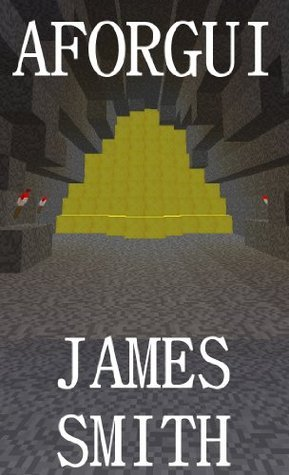 Aforgui (Tales of Triplivale #1)  by  James Smith