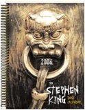 The Stephen King Desk Calendar 2006 - Includes Short Story My Pretty Pony  by  Stephen King