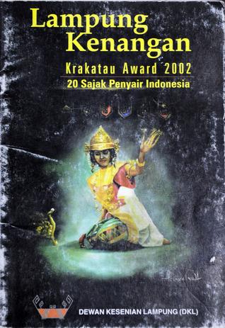 Lampung Kenangan, Krakatau Award 2002 I Wayan Sunarta