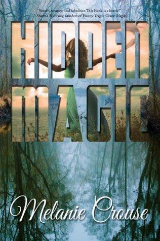Hidden Magic  by  Melanie Crouse