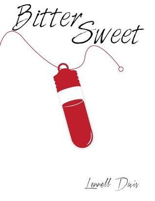 Bitter Sweet  by  Lennell Davis