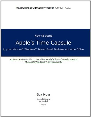 How to use Time Capsule with a Windows PC  by  Guy Moss