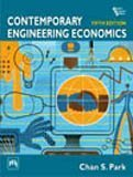 Contemporary Engineering Economics, 5th Edition  by  Chan S. Park