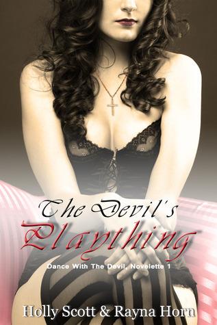 The Devils Plaything (Dance with the Devil, Novelette #1) Megan Parke