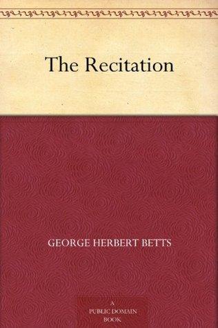 The Recitation  by  George Herbert Betts