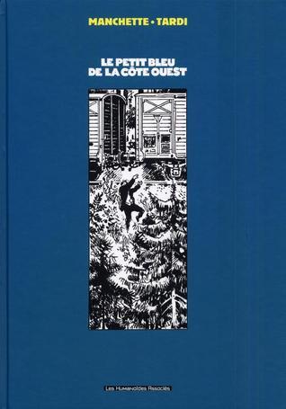 Le Petit Bleu de la côte Ouest  by  Jean-Patrick Manchette