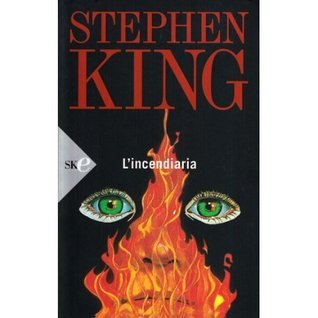 L incendiaria Stephen King