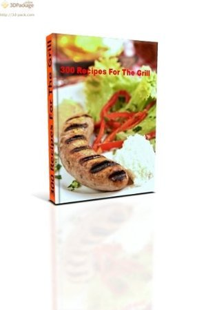 Outdoor Cooking : 300 Recipes For The Grill  by  eBook iBook