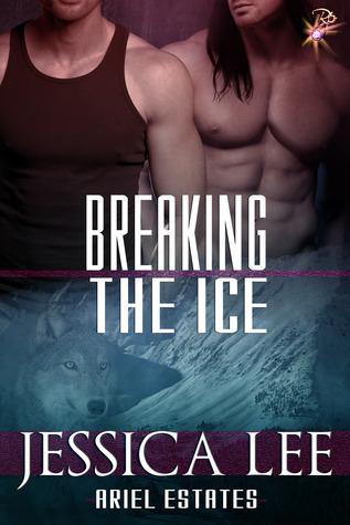Breaking the Ice (Ariel Estates, #3) Jessica Lee