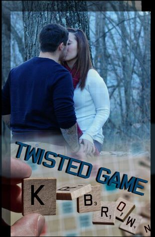 Twisted Game (Twisted, #3) K.R.  Brown