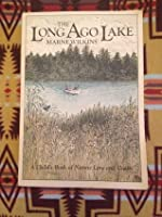 The Long Ago Lake: A Childs Book Of Nature Lore And Crafts Marne Wilkins
