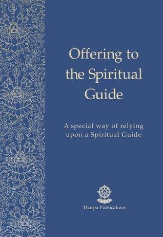 Offering to the Spiritual Guide - Prayer eBooklet Kelsang Gyatso