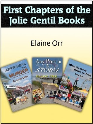 First Chapters of the Jolie Gentil Books  by  Elaine Orr