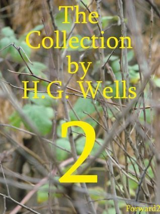 The Collection 2 H.G. Wells