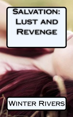 Sapphire Salvation: Revenge and Lust  by  Winter Rivers