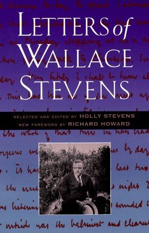 Letters of Wallace Stevens Wallace Stevens