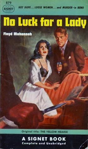 No Luck for a Lady Floyd Mahannah