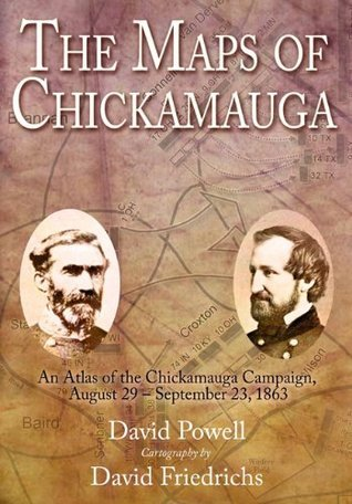 The Maps of Chickamauga  by  David A. Powell
