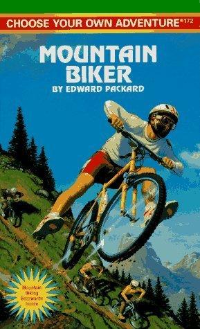 Mountain Biker (Choose Your Own Adventure, #172)  by  Edward Packard