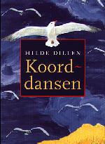 Koorddansen  by  Hilde Dillen