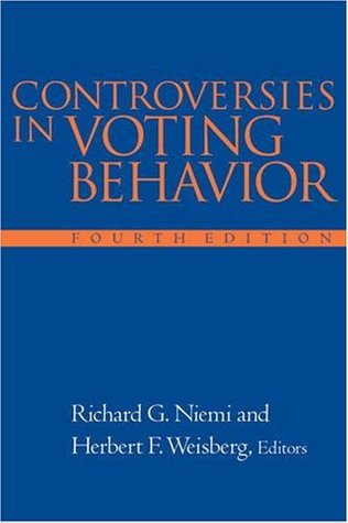 Controversies In Voting Behavior, 4th Edition Richard G. Niemi