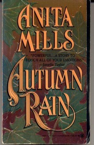 Autumn Rain (Rakes, #1)  by  Anita Mills