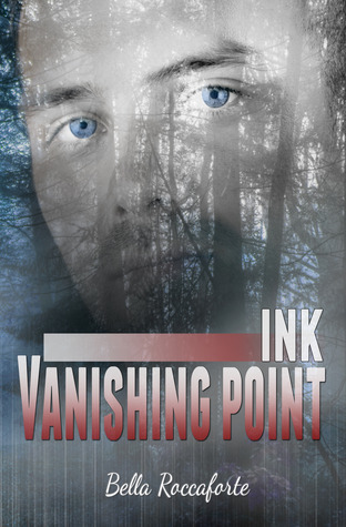 INK: Vanishing Point (Ink, #2) Bella Roccaforte